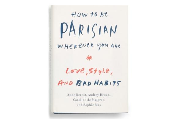 Liberty Distribution How To Be Parisian Wherever You Are book, $25.shop.nordstrom.com.